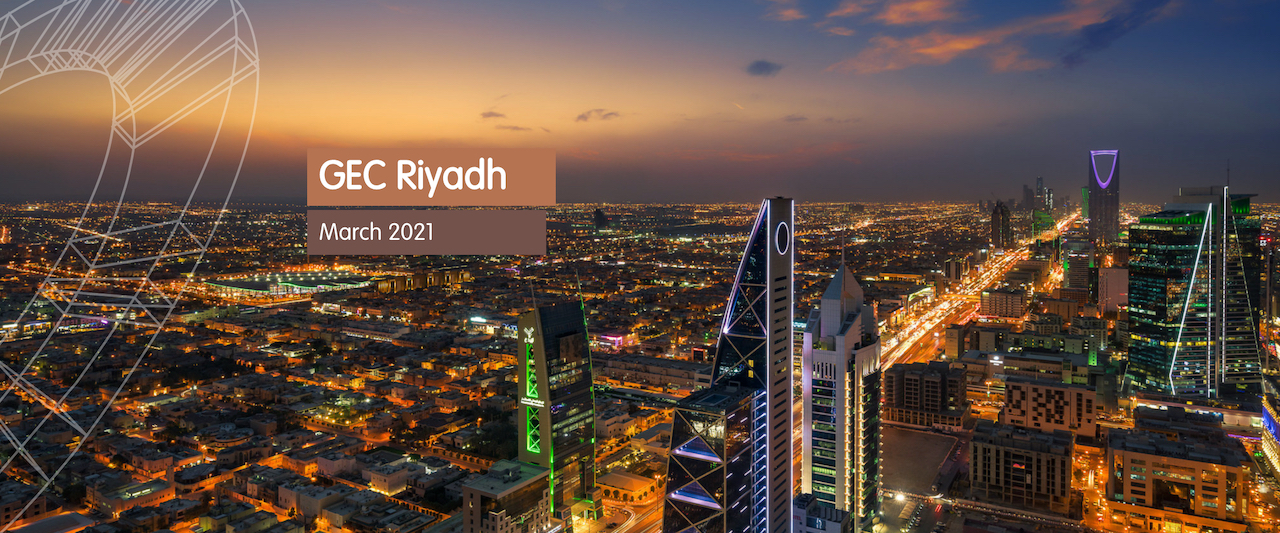 GEC will be in Riyadh 2021
